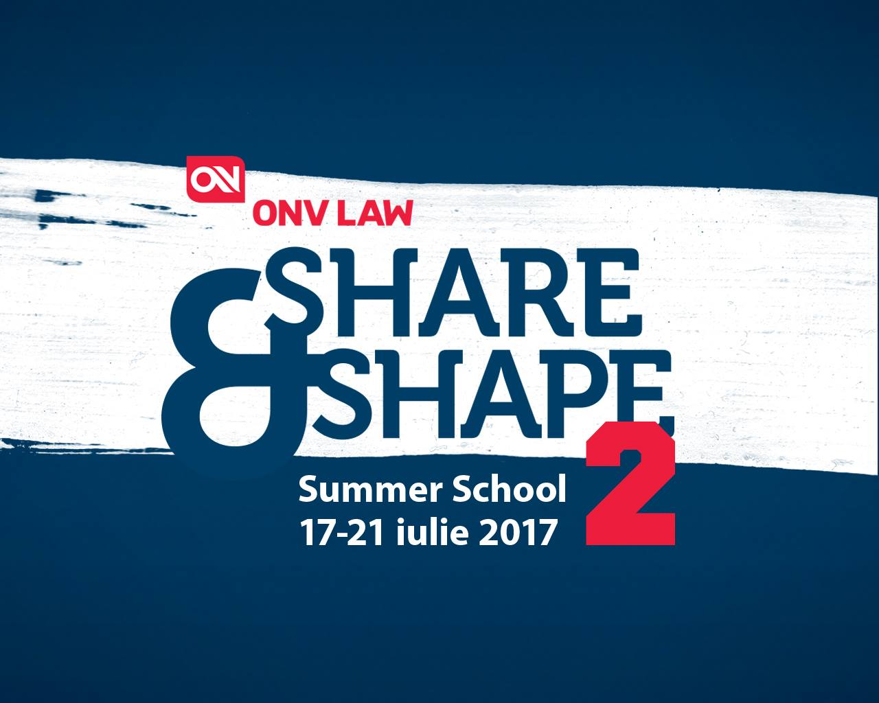 Share & Shape Summer School 2 Școala de vară pentru studenții la drept
